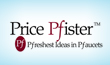 Price Pfister - Pfreshest Ideas in Pfaucets in 75210